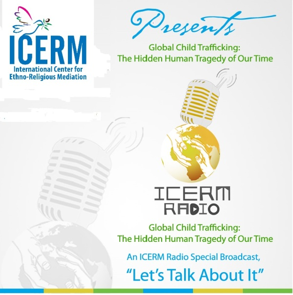 icerm-radio-flyer-global-child-trafficking-the-hidden-human-tragedy-of-our-time